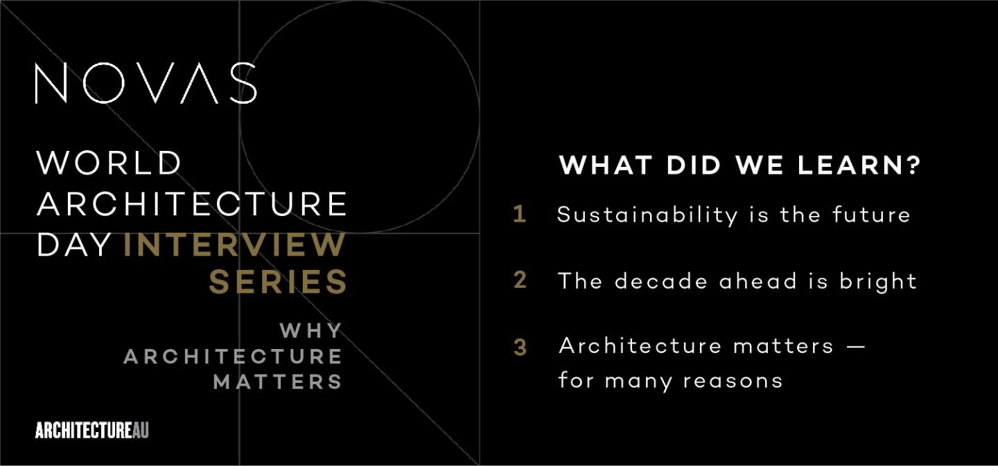 What We Learned From The Novas World Architecture Day Interview Series